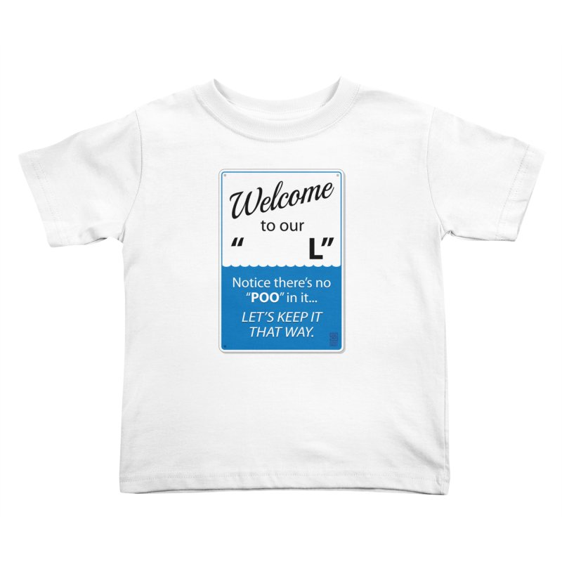 """Welcome To Our """"___L"""" Kids Toddler T-Shirt by Zachary Knight 