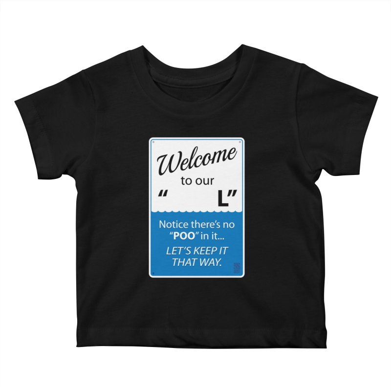 "Welcome To Our ""___L"" Kids Baby T-Shirt by Zachary Knight 