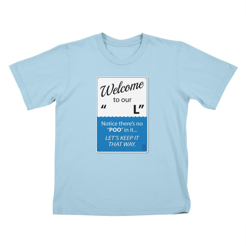 """Welcome To Our """"___L"""" Kids T-Shirt by Zachary Knight   Artist Shop"""