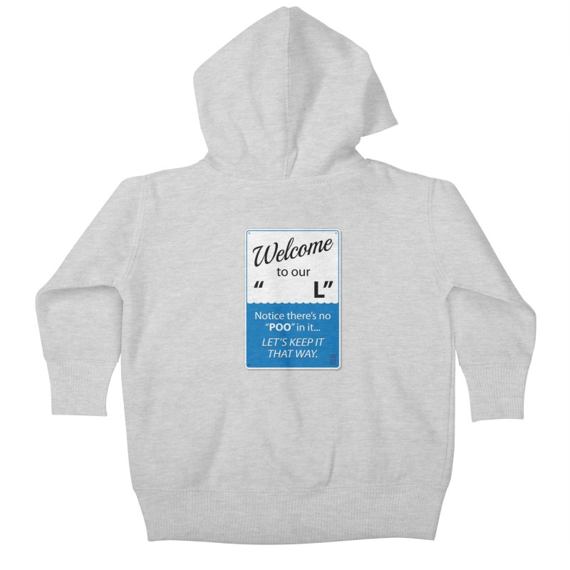 "Welcome To Our ""___L"" Kids Baby Zip-Up Hoody by Zachary Knight 