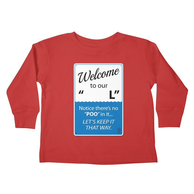 "Welcome To Our ""___L"" Kids Toddler Longsleeve T-Shirt by Zachary Knight 
