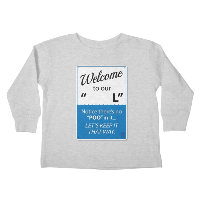 """Welcome To Our """"___L"""" Kids Toddler Longsleeve T-Shirt by Zachary Knight 