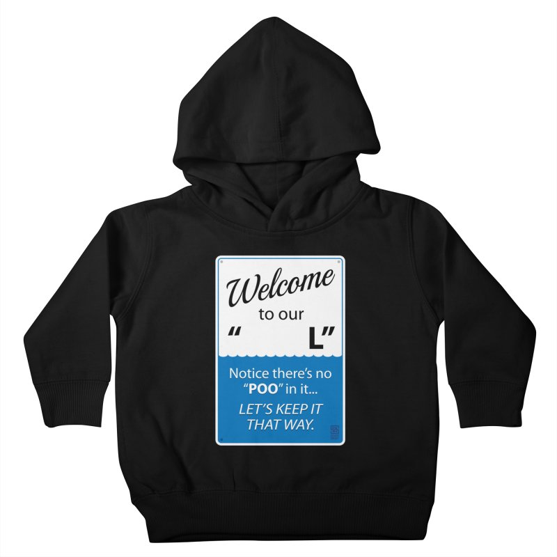 """Welcome To Our """"___L"""" Kids Toddler Pullover Hoody by Zachary Knight 