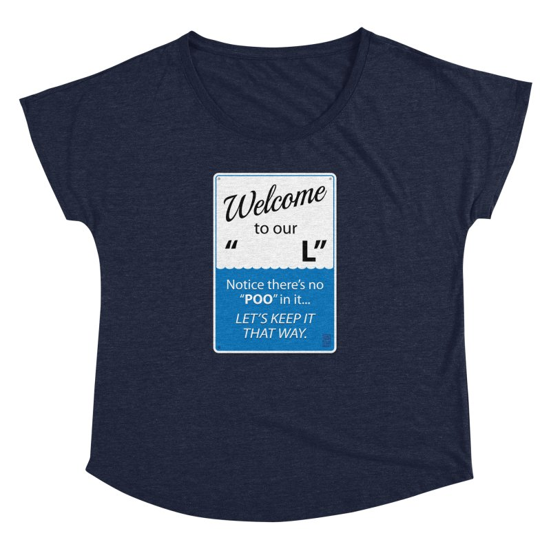 "Welcome To Our ""___L"" Women's Dolman Scoop Neck by Zachary Knight 
