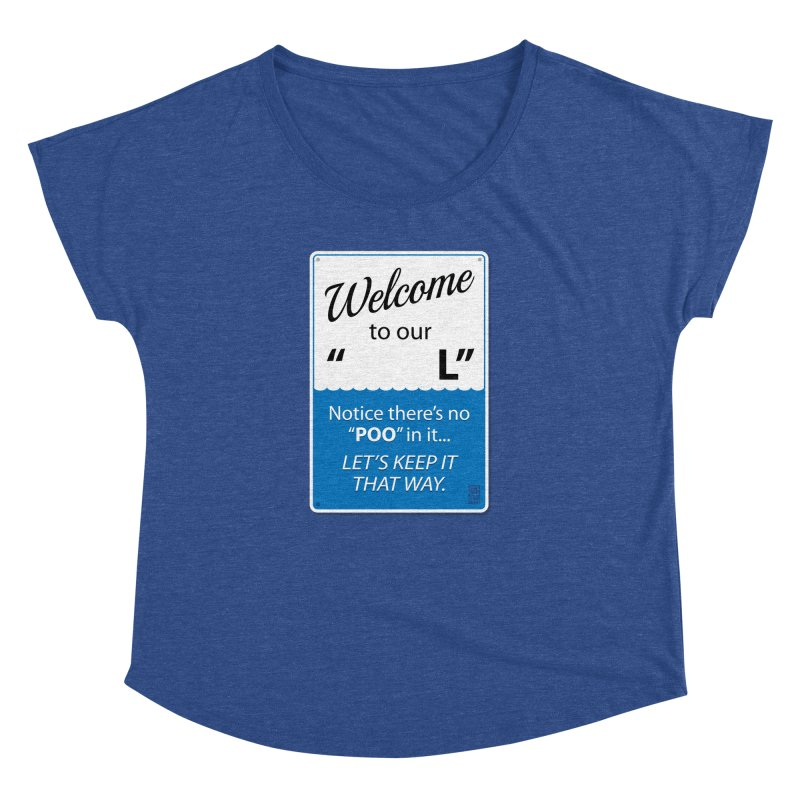 """Welcome To Our """"___L"""" Women's Dolman by Zachary Knight   Artist Shop"""