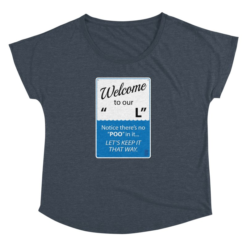 "Welcome To Our ""___L"" Women's Dolman by Zachary Knight 