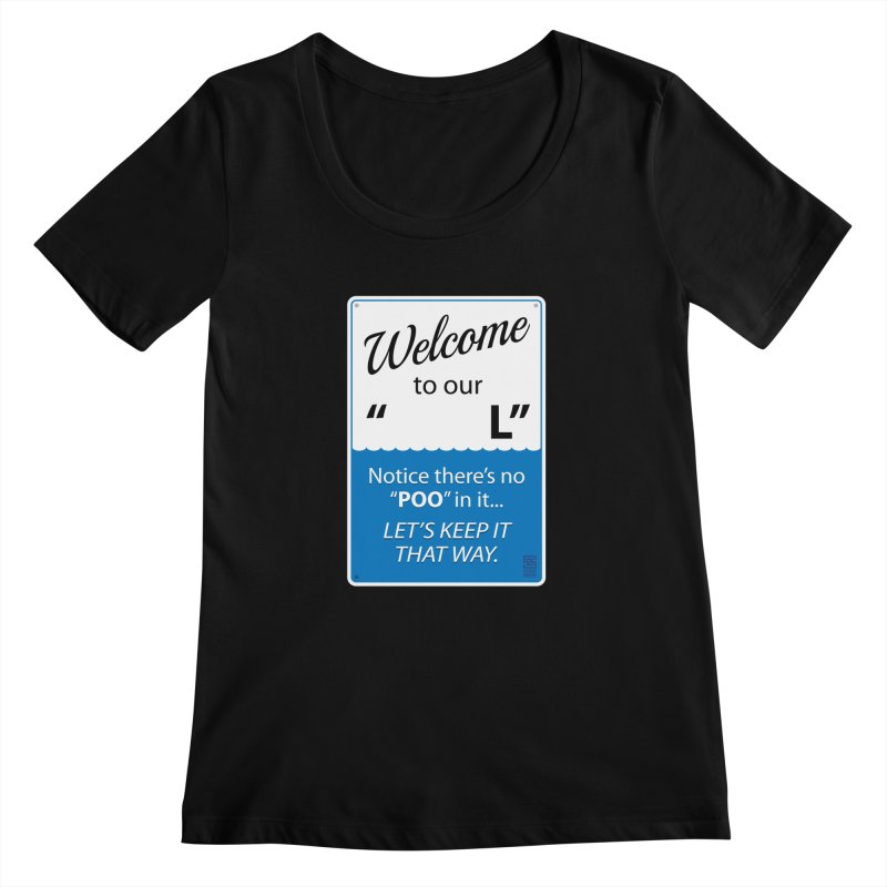 "Welcome To Our ""___L"" Women's Scoopneck by Zachary Knight 