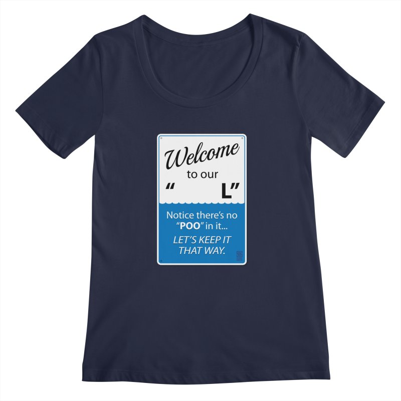 """Welcome To Our """"___L"""" Women's Scoopneck by Zachary Knight   Artist Shop"""