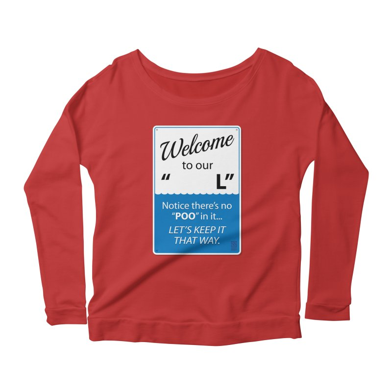 """Welcome To Our """"___L"""" Women's Scoop Neck Longsleeve T-Shirt by Zachary Knight 