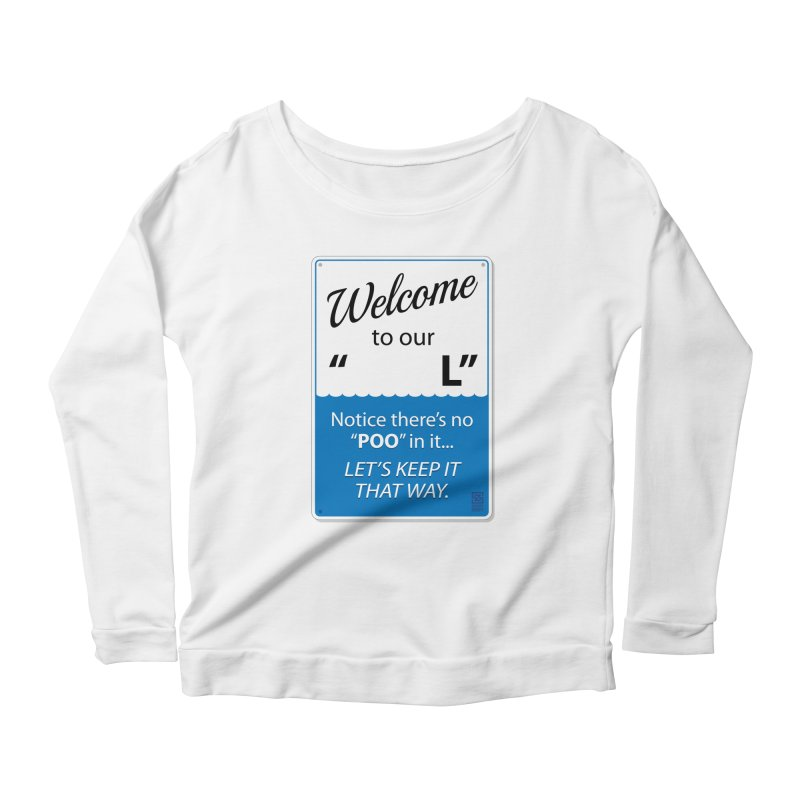 """Welcome To Our """"___L"""" Women's Longsleeve Scoopneck  by Zachary Knight 