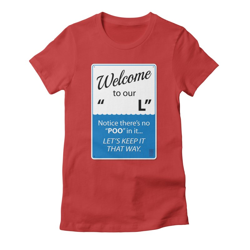 """Welcome To Our """"___L"""" Women's T-Shirt by Zachary Knight 