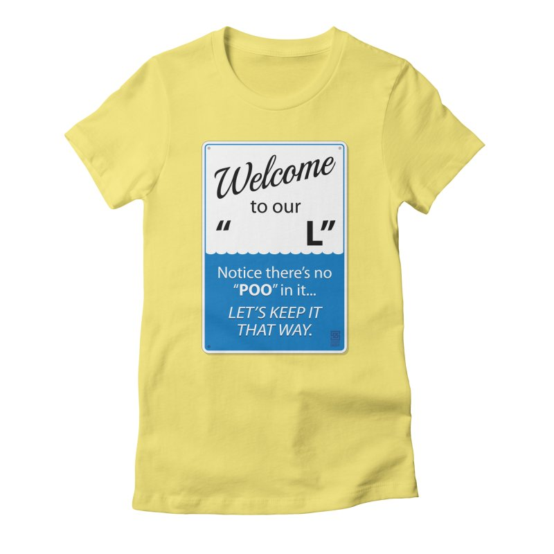 """Welcome To Our """"___L"""" Women's Fitted T-Shirt by Zachary Knight 