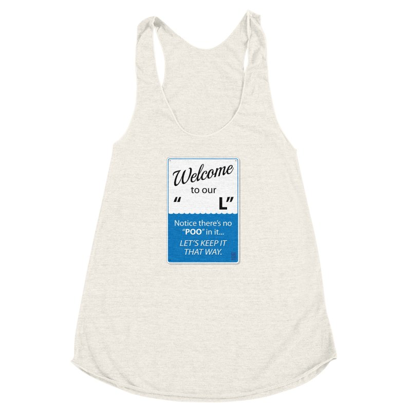 "Welcome To Our ""___L"" Women's Racerback Triblend Tank by Zachary Knight 