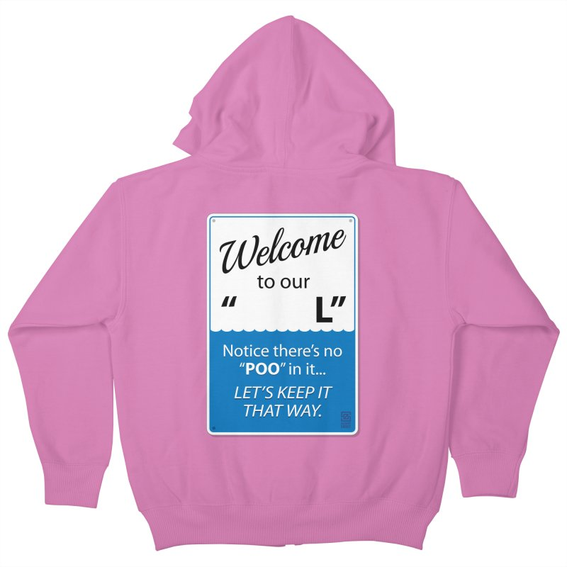"Welcome To Our ""___L"" Kids Zip-Up Hoody by Zachary Knight 