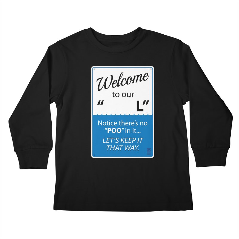 """Welcome To Our """"___L"""" Kids Longsleeve T-Shirt by Zachary Knight 