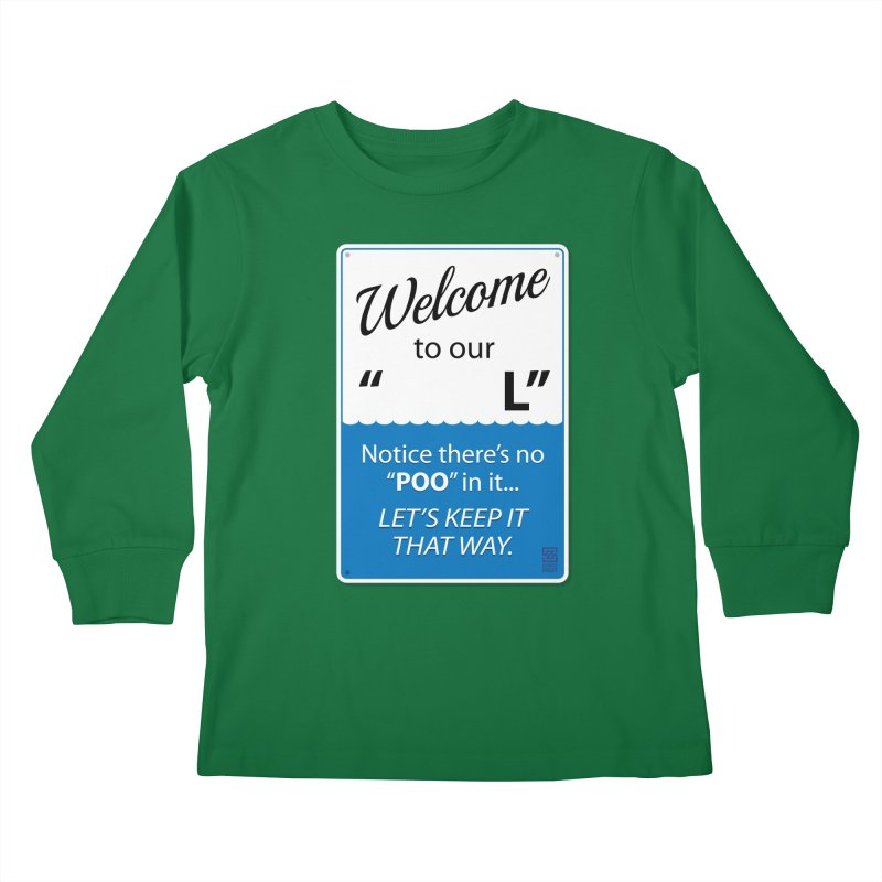 "Welcome To Our ""___L"" Kids Longsleeve T-Shirt by Zachary Knight 