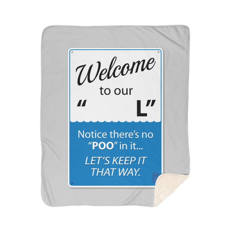 """Welcome To Our """"___L"""" Home Blanket by Zachary Knight 