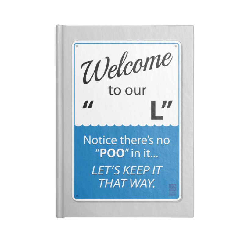 """Welcome To Our """"___L"""" Accessories Notebook by Zachary Knight 