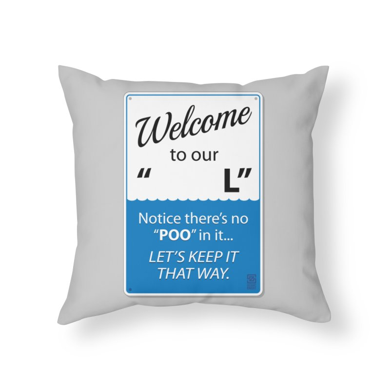 "Welcome To Our ""___L"" Home Throw Pillow by Zachary Knight 