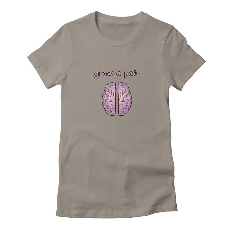Grow A Pair Women's T-Shirt by Zachary Knight   Artist Shop