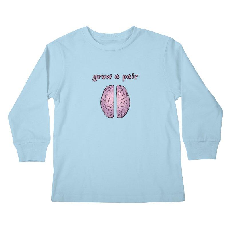 Grow A Pair Kids Longsleeve T-Shirt by Zachary Knight | Artist Shop
