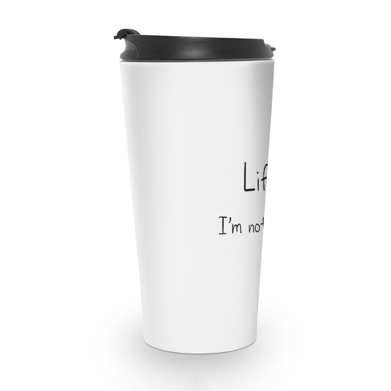 Not A Fan Accessories Travel Mug by Zachary Knight | Artist Shop