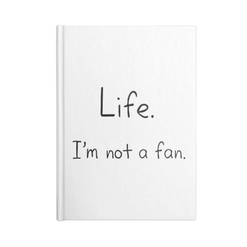 Not A Fan Accessories Lined Journal Notebook by Zachary Knight | Artist Shop