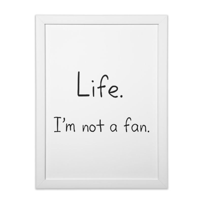 Not A Fan Home Framed Fine Art Print by Zachary Knight | Artist Shop