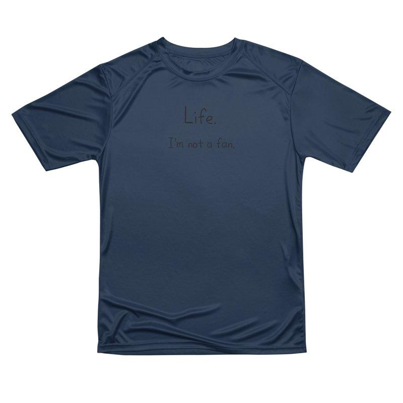 Not A Fan Women's Performance Unisex T-Shirt by Zachary Knight | Artist Shop