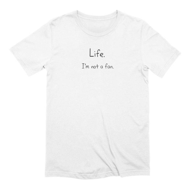 Not A Fan Men's Extra Soft T-Shirt by Zachary Knight   Artist Shop
