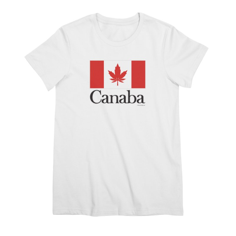 Canaba - Style A Women's Premium T-Shirt by Zachary Knight | Artist Shop