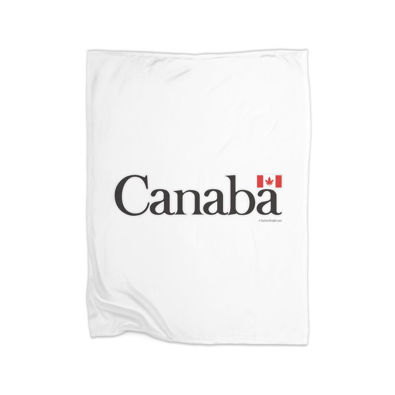 Canaba - Style B Home Fleece Blanket Blanket by Zachary Knight | Artist Shop