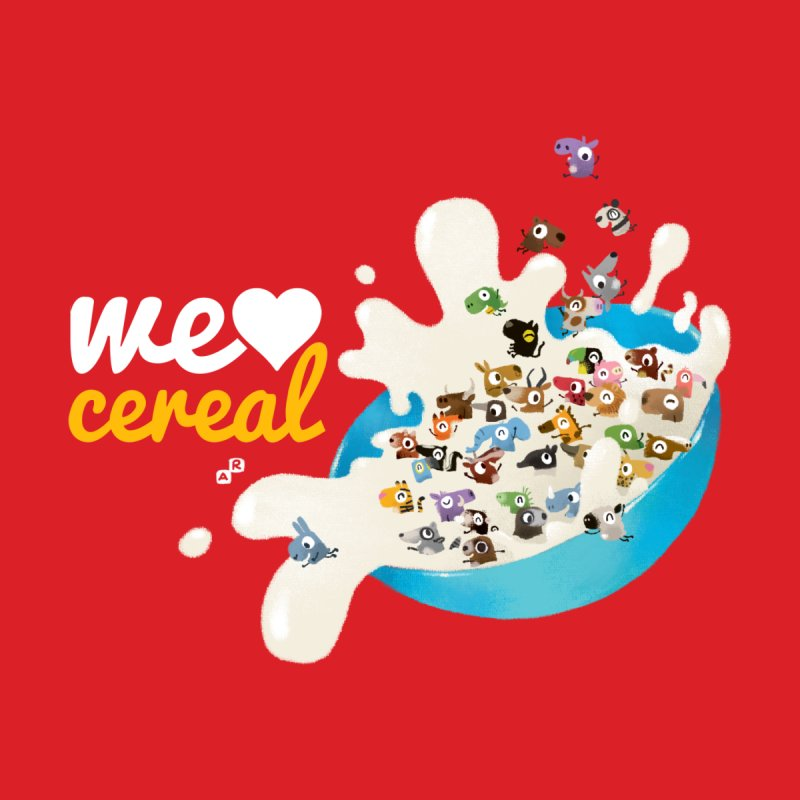 We/Me Love Cereal None  by aaronrandy's Artist Shop