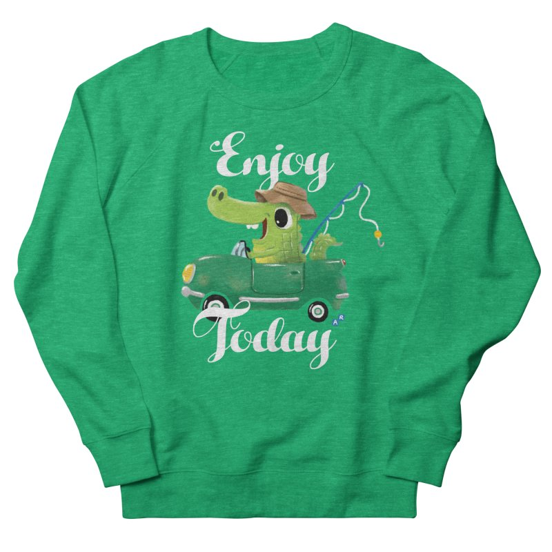 Enjoy Today Women's Sweatshirt by aaronrandy's Artist Shop