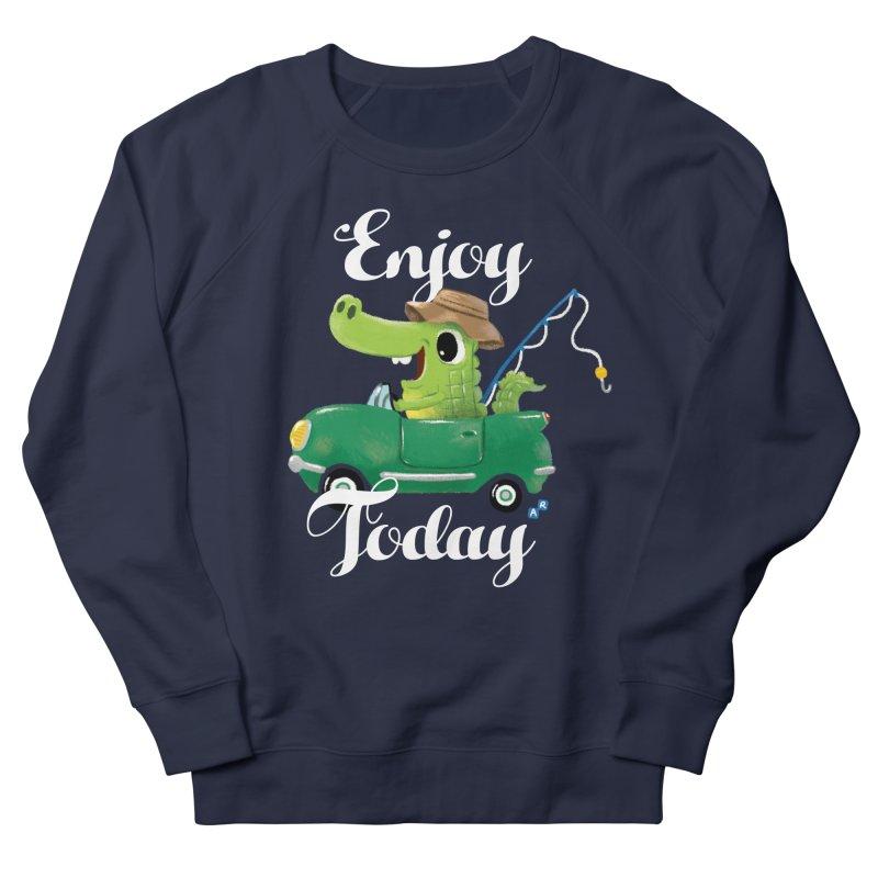 Enjoy Today Men's Sweatshirt by aaronrandy's Artist Shop