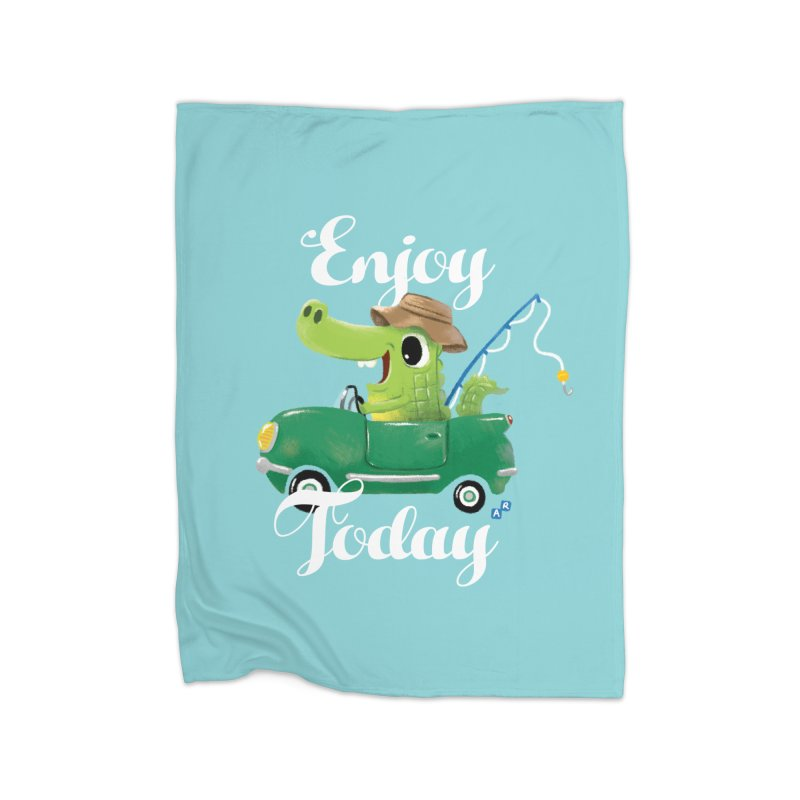Enjoy Today Home Blanket by aaronrandy's Artist Shop