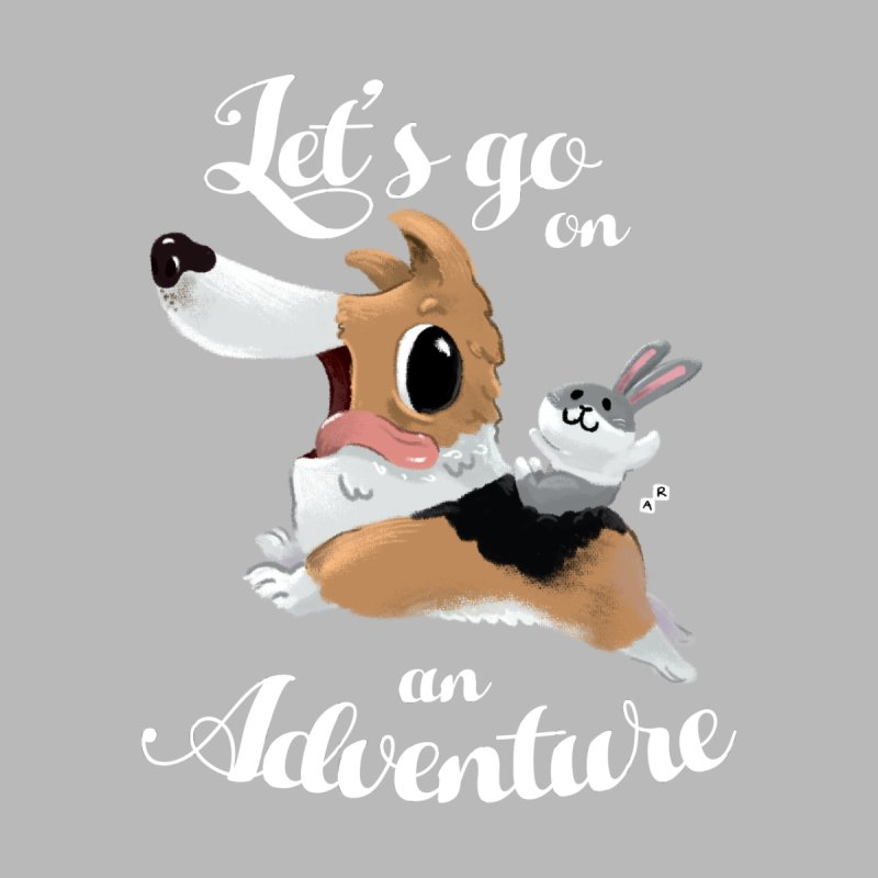 Let's Go on an Adventure! by aaronrandy's Artist Shop
