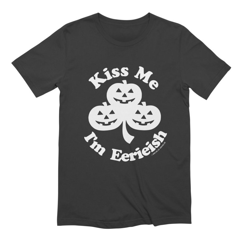 Kiss Me, I'm Eerieish Men's Extra Soft T-Shirt by ABELACLE