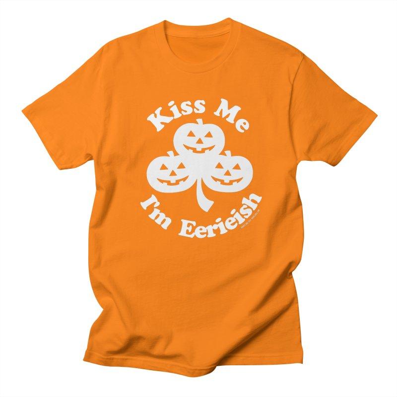 Kiss Me, I'm Eerieish Women's Regular Unisex T-Shirt by ABELACLE