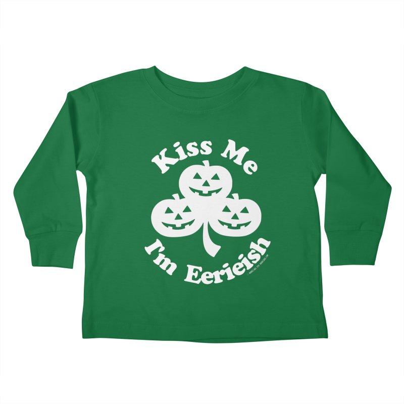 Kiss Me, I'm Eerieish Kids Toddler Longsleeve T-Shirt by ABELACLE
