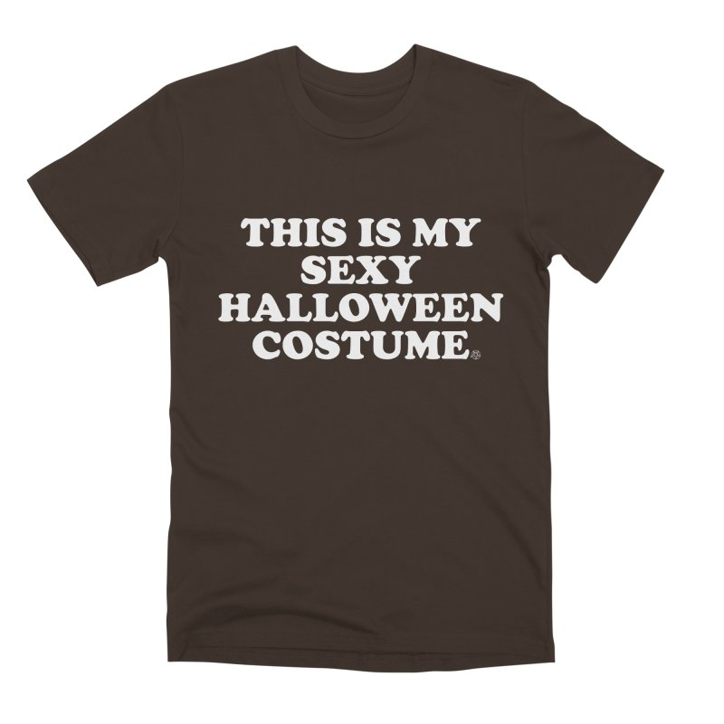 This Is My Sexy Halloween Costume Men's Premium T-Shirt by ABELACLE
