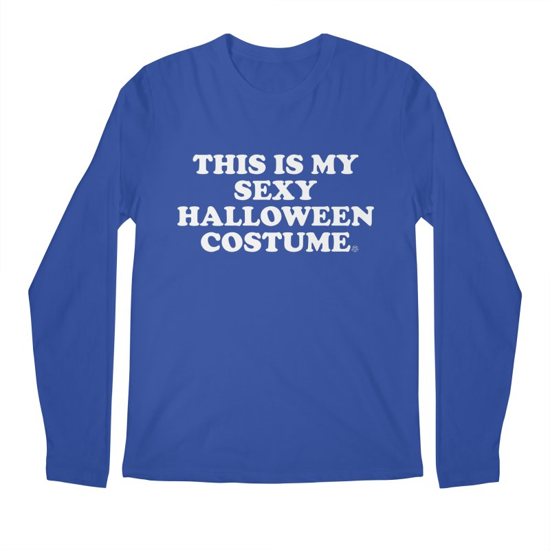 This Is My Sexy Halloween Costume Men's Regular Longsleeve T-Shirt by ABELACLE