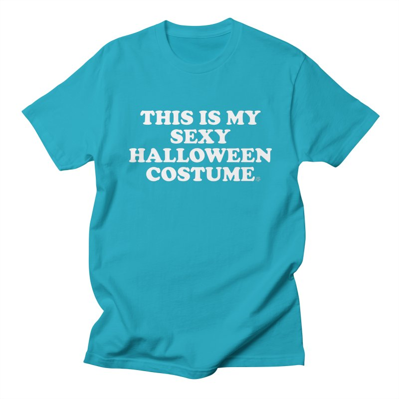 This Is My Sexy Halloween Costume Women's Regular Unisex T-Shirt by ABELACLE