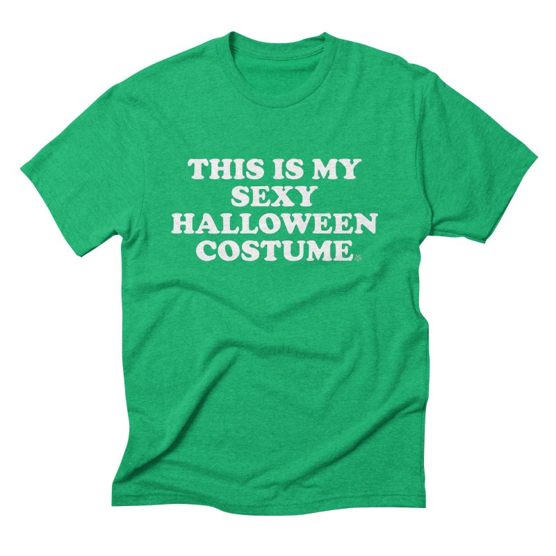 This Is My Sexy Halloween Costume Men's Triblend T-Shirt by ABELACLE