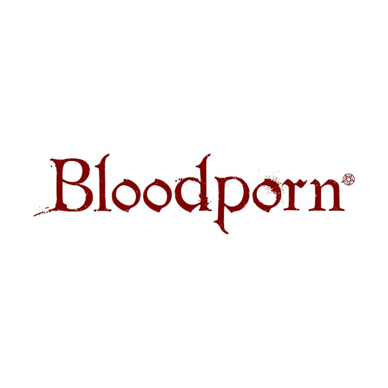 Bloodporn Women's T-Shirt by ABELACLE.