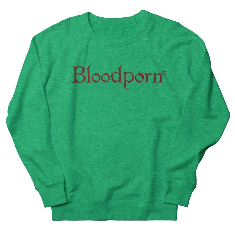 Bloodporn Women's Sweatshirt by ABELACLE.