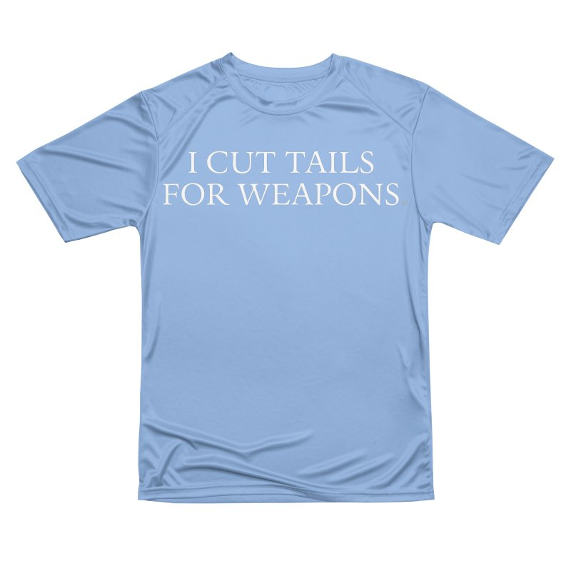 I Cut Tails For Weapons Men's T-Shirt by ABELACLE.