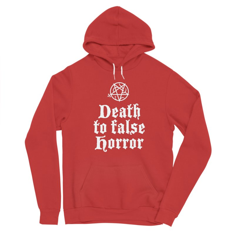 Death to False Horror Women's Pullover Hoody by ABELACLE.