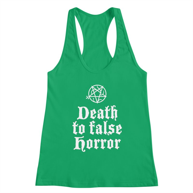 Death to False Horror Women's Tank by ABELACLE.