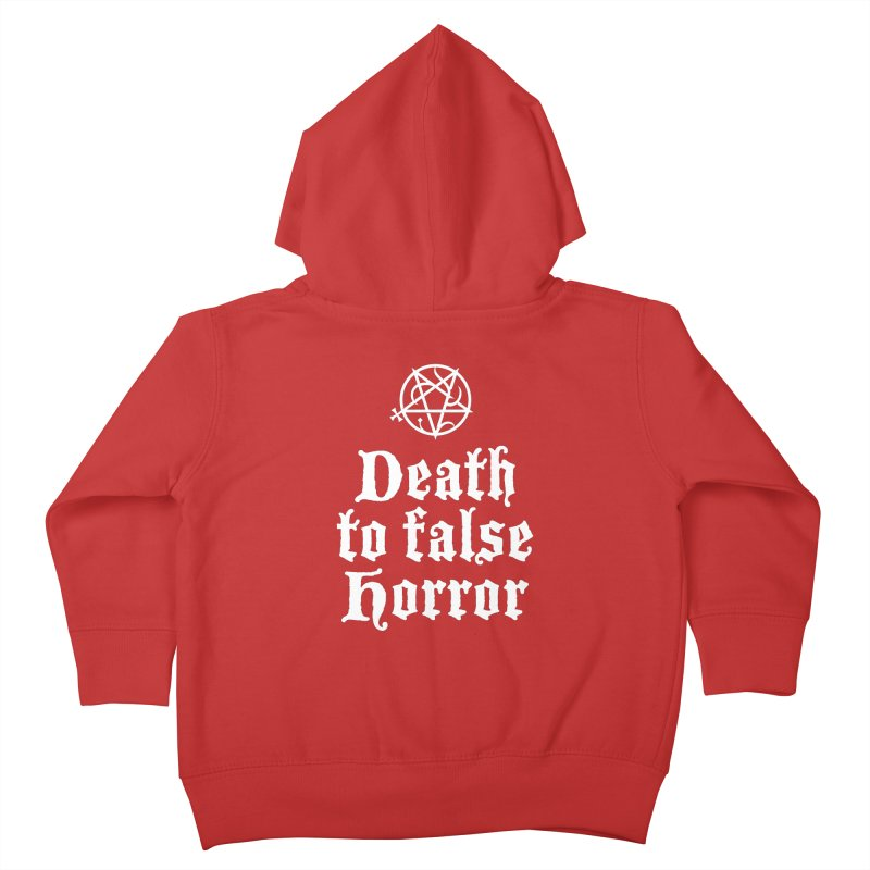 Death to False Horror Kids Toddler Zip-Up Hoody by ABELACLE.